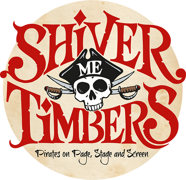 Shiver Me Timbers Pirates on Page, Stage and Screen
