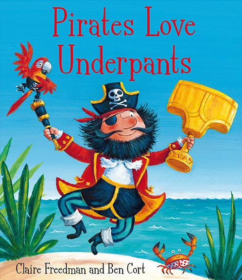 Pirates Love Underpants Book Cover